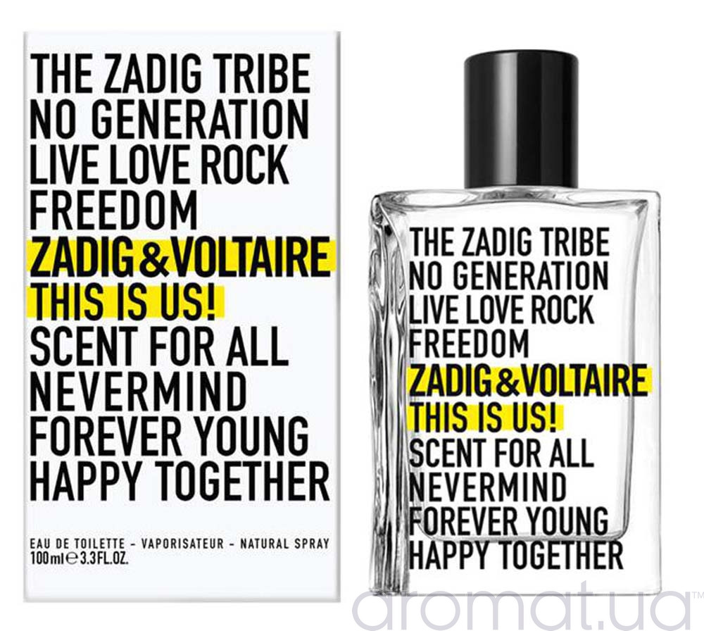 Zadig & Voltaire This Is Us!